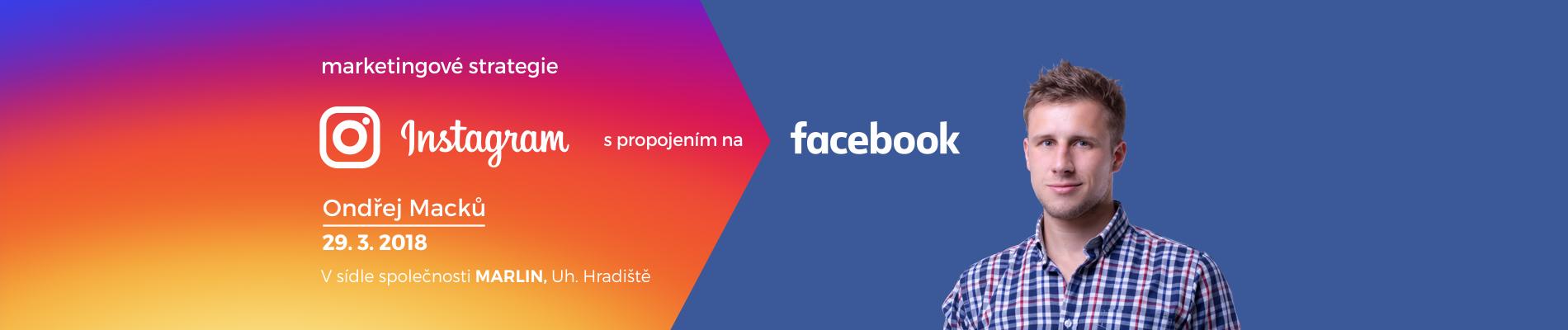Instagram s propojením na Facebook – marketingové strategie